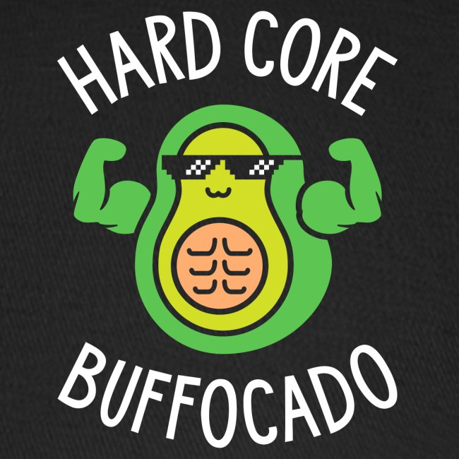 Hard Core Buffocado