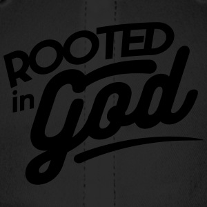 Rooted in God - Baseball Cap
