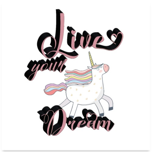 Live your dream - Poster 24x24