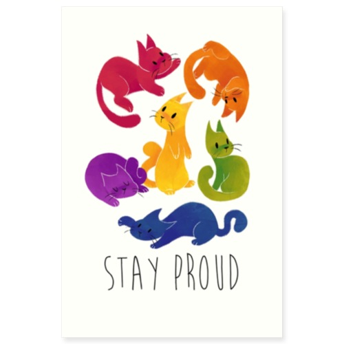 Stay Proud Pride Poster - Poster 8x12