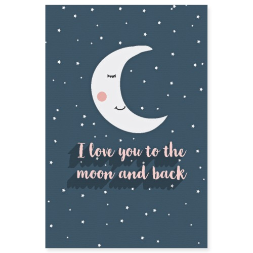 i love you to the moon and back blue star - Poster 8x12