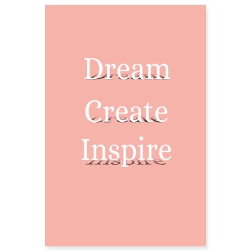 dream create inspire - Poster 8x12