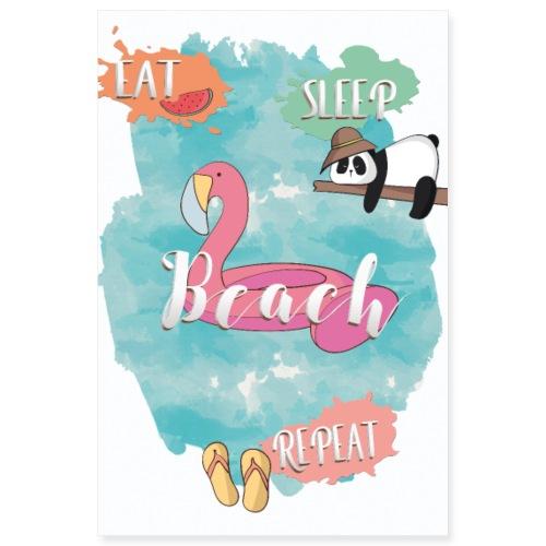 eat sleep beach repeat - Poster 8x12