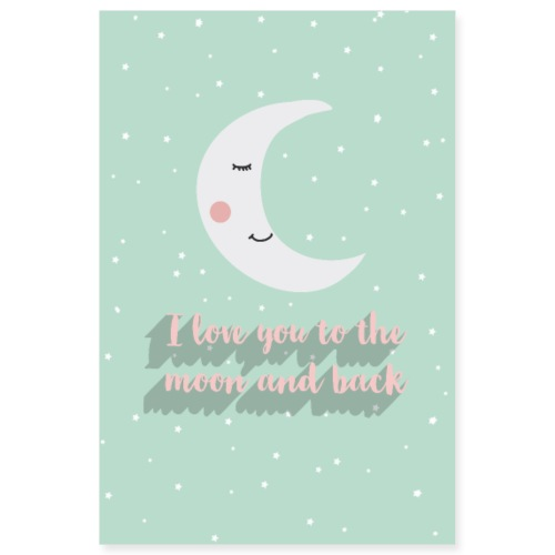 I love you to the moon and back - Poster 8x12