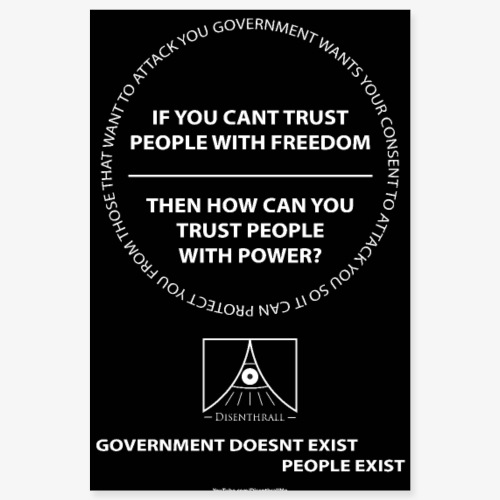 Cant Trust Government - Poster 8x12
