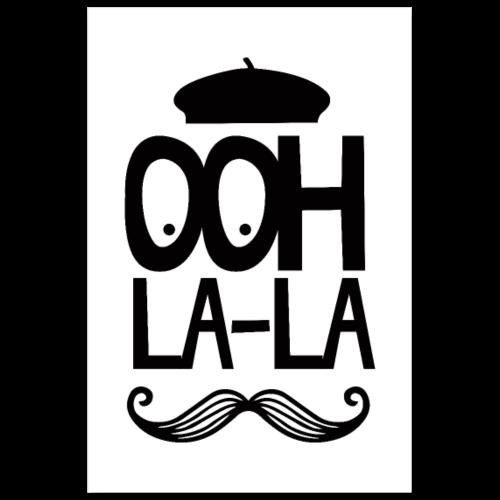 OOH LA LA Mustache - Poster 8x12