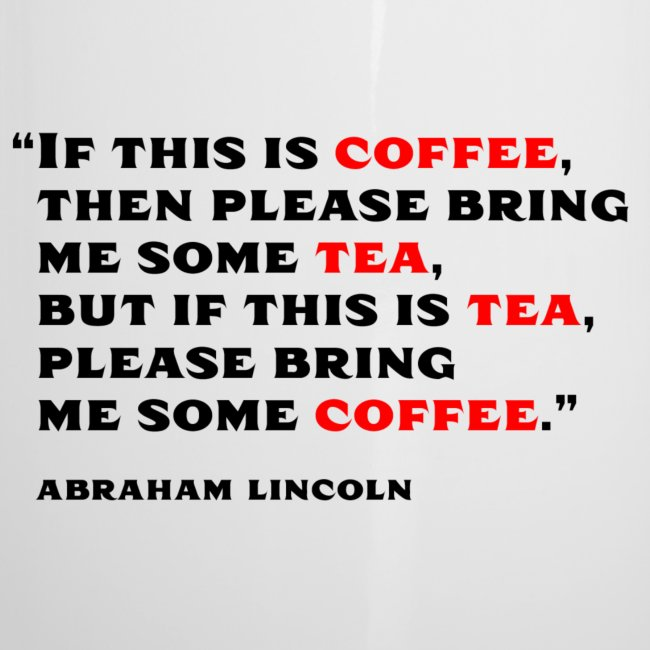 Lincoln Drink Quote w/ Logo