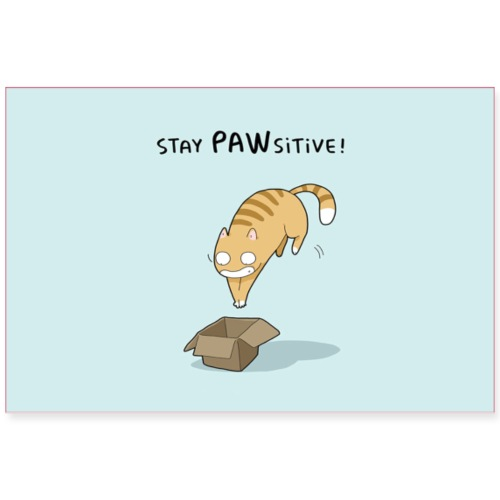 Stay Pawsitive Poster - Poster 36x24