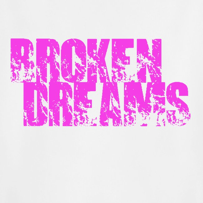 BROKEN DREAMS