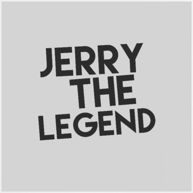 Jerry The Legend classic