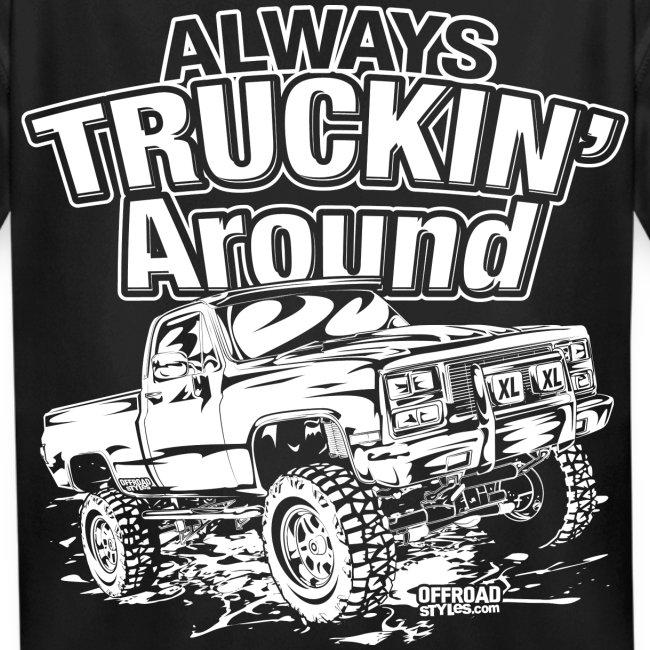 Truckin Around White