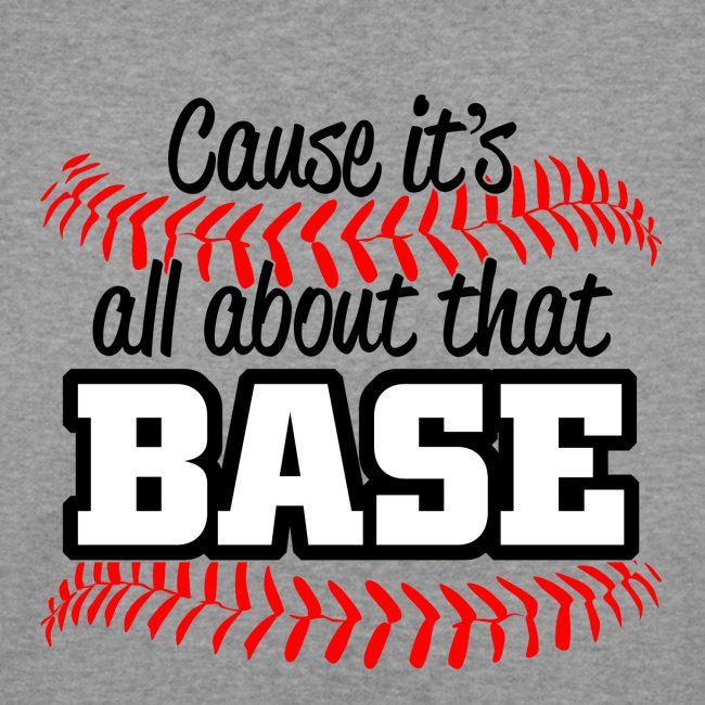 all about that base