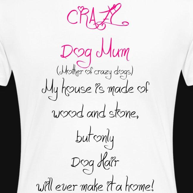 Crazy Dog Mum