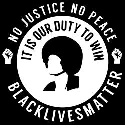 No Justice No Peace - Black Lives Matter (Angela Davis)
