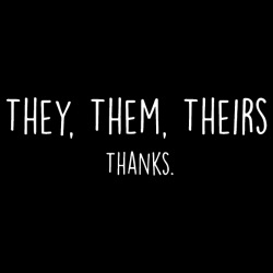 They, them, theirs - thanks.