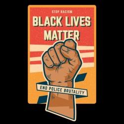 Black Lives Matter - End Police Brutality