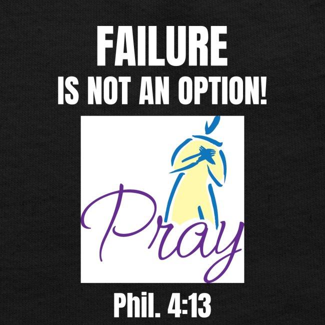 Failure Is NOT an Option!