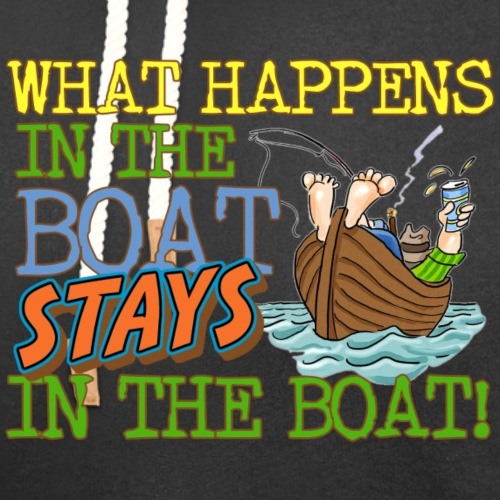 What Happens in the Boat Stays in the Boat - Unisex Shawl Collar Hoodie