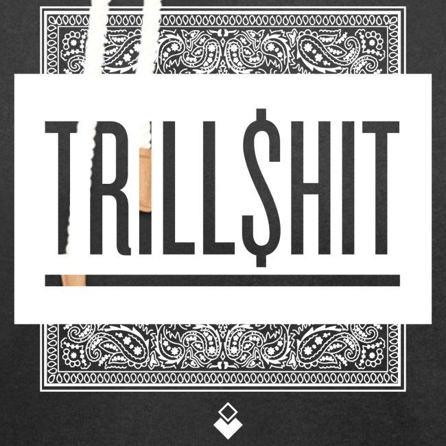 Trill Shit