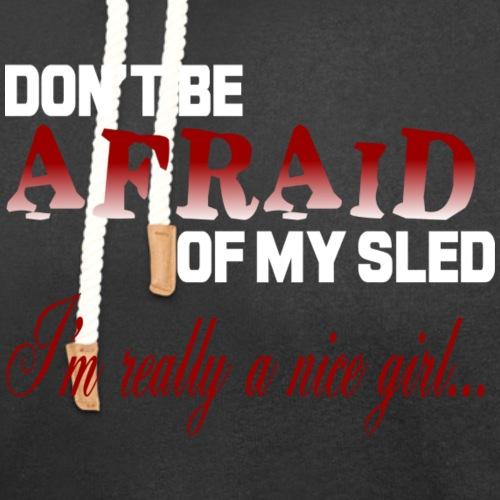 Don't Be Afraid - Nice Girl - Unisex Shawl Collar Hoodie