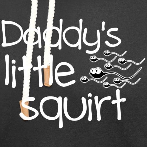 Daddy's Little Squirt - Unisex Shawl Collar Hoodie