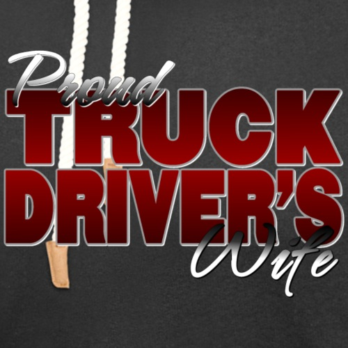 Proud Truck Driver's Wife - Unisex Shawl Collar Hoodie