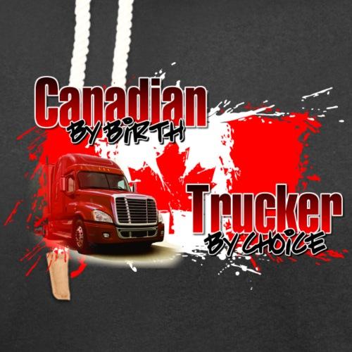 Canadian By Birth Trucker By Choice - Unisex Shawl Collar Hoodie
