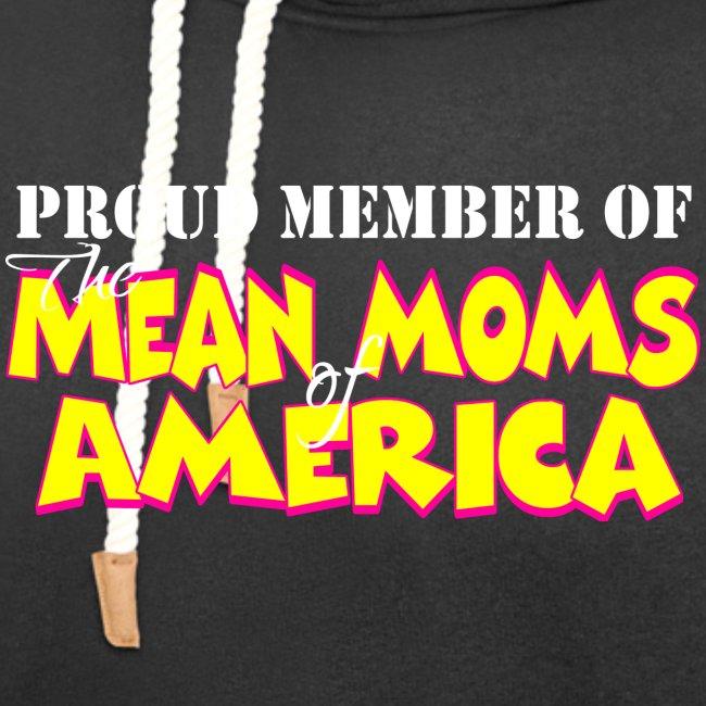 Mean Moms of America