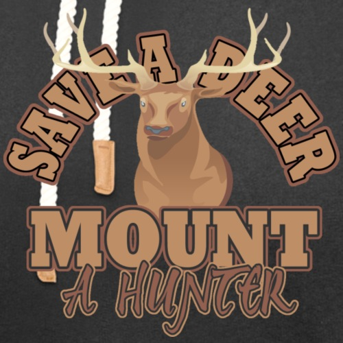 Save a Deer Mount a Hunter - Unisex Shawl Collar Hoodie