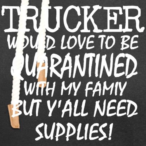 Trucker Supplies - Unisex Shawl Collar Hoodie