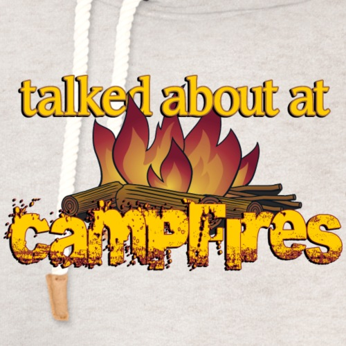 Talked About at Campfires - Unisex Shawl Collar Hoodie