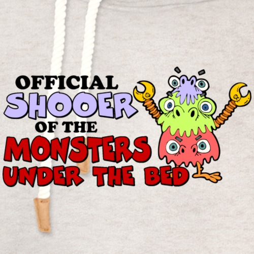 Official Shooer of the Monsters Under the Bed - Unisex Shawl Collar Hoodie