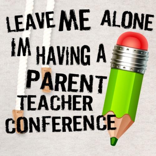 Parent Teacher Conference - Unisex Shawl Collar Hoodie