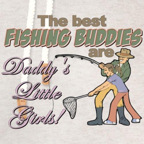 The Best Fishing Buddies - Unisex Shawl Collar Hoodie
