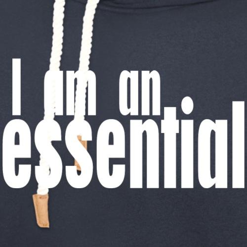 I am an Essential - Unisex Shawl Collar Hoodie
