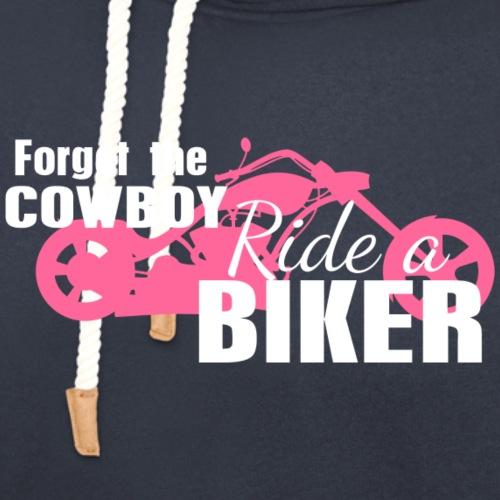 Forget the Cowboy Ride a Biker - Unisex Shawl Collar Hoodie