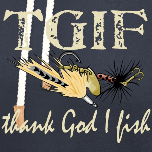 TGIF - Thank God I Fish - Unisex Shawl Collar Hoodie