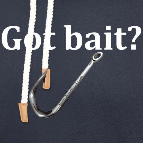 Got Bait? - Unisex Shawl Collar Hoodie