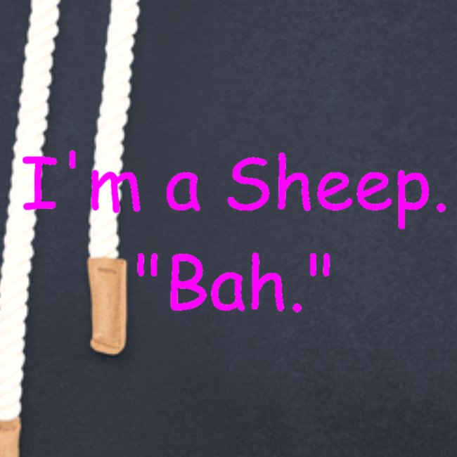 "I'm a Sheep. ""Bah."""