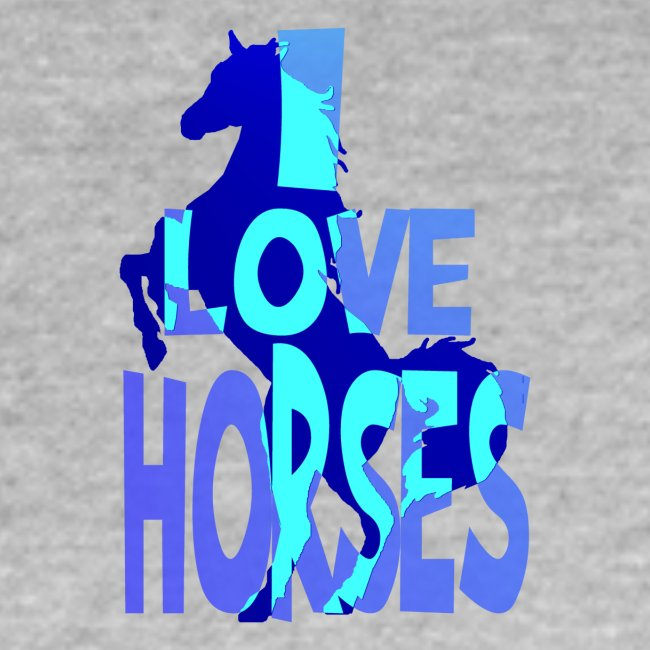 I Love Horses-blue