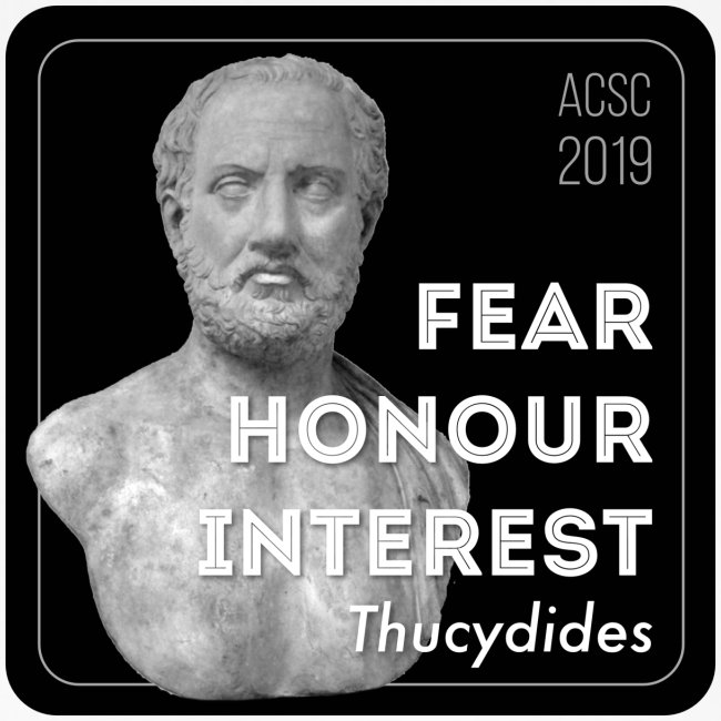 Fear, Honour, Interest