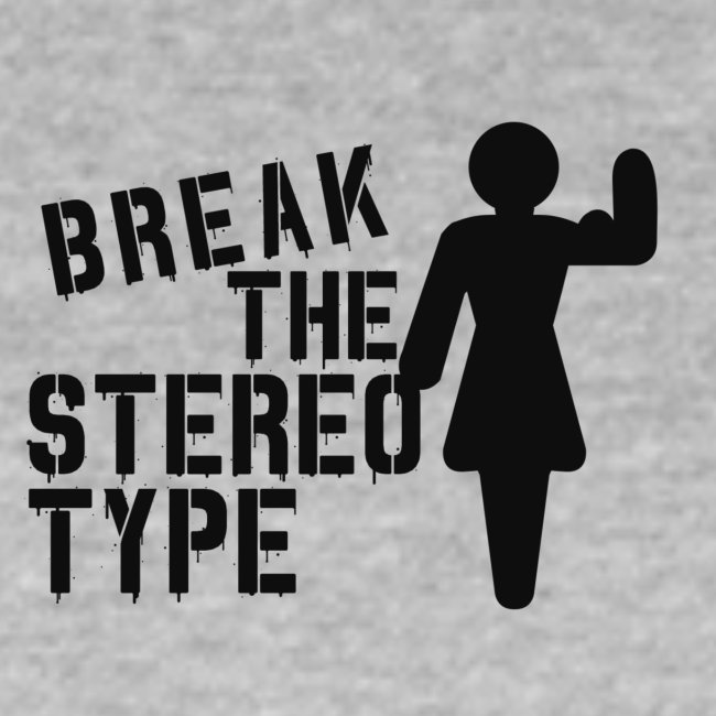 Break The Stereotype - Gym Motivation