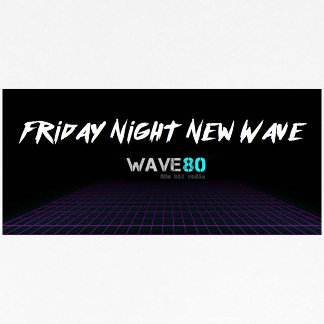 Friday Night New Wave