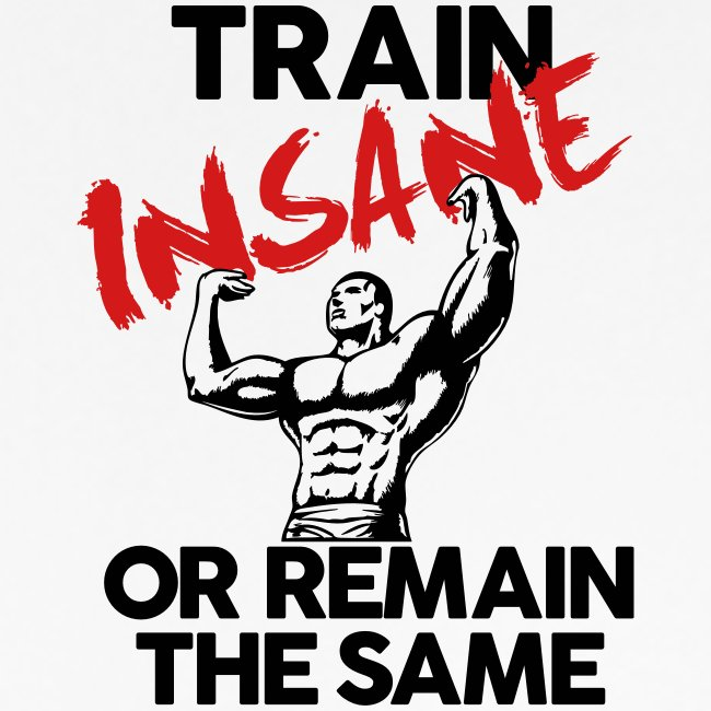 Train Insane Gym Motivation