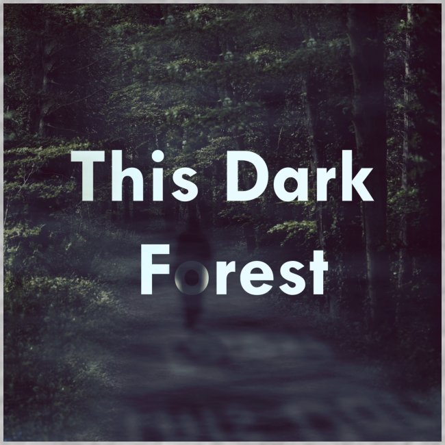 This Dark Forest