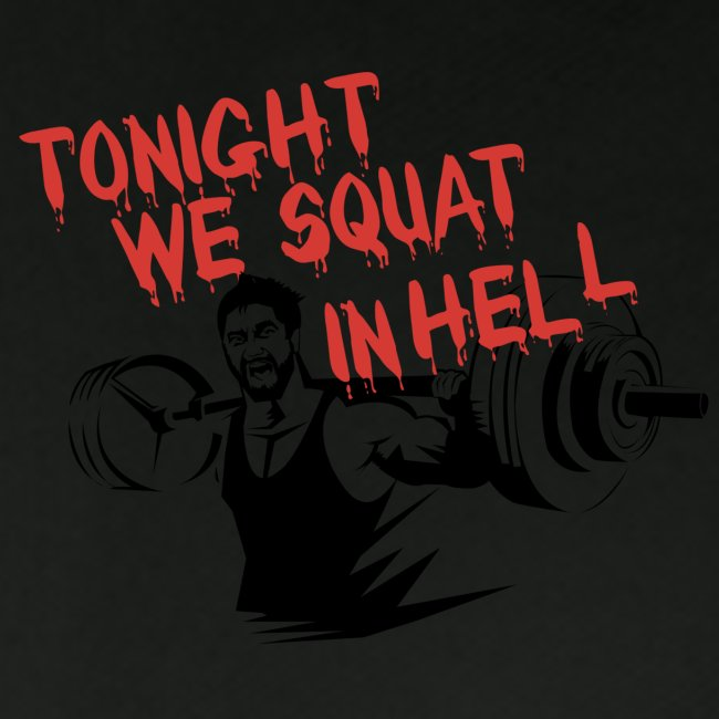 Squat In Hell Gym Motivation