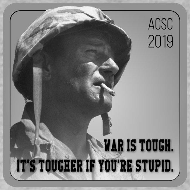 War Is Tough