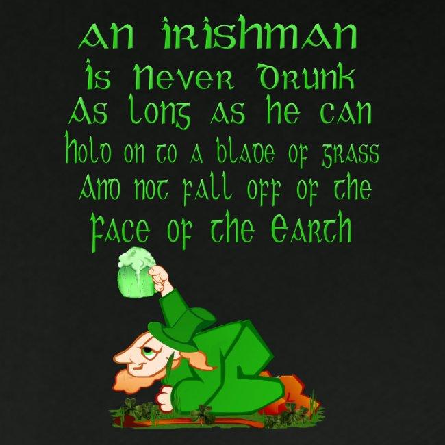 An Irishman Is Never Drunk