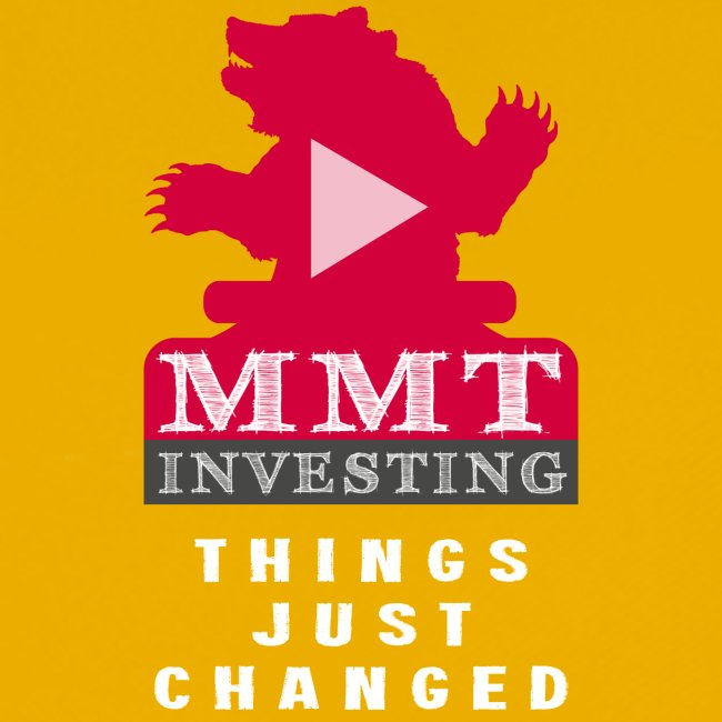 MMT Investing - Things Just Changed