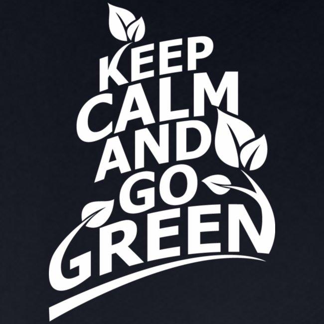 keep calm and go green/keep calm and go green Art